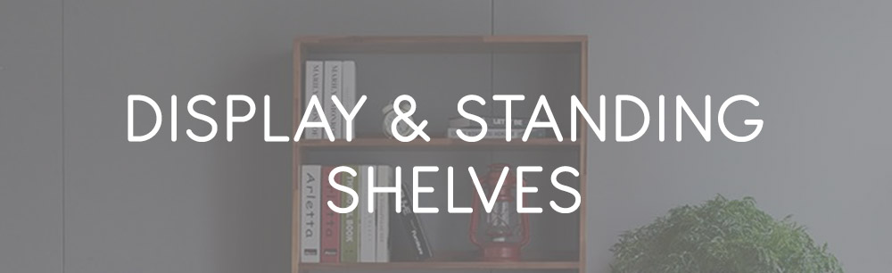 Display & Standing Shelves