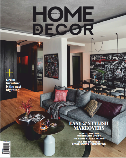 Home & Decor Singapore Magazine July 2019